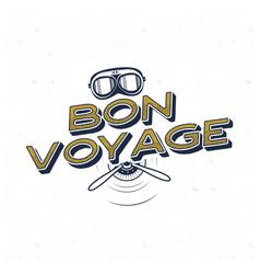 vintage airplane poster bon voyage quote vector image