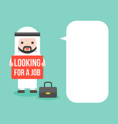 arab businessman hold looking for a job sign with vector image