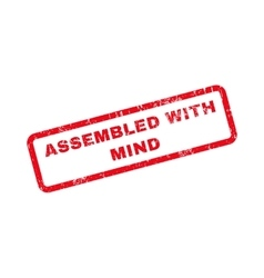 Assembled With Mind Text Rubber Stamp vector