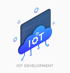 iot development isometric icon concept vector image