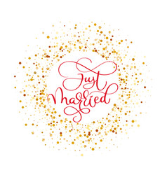 Just married hand lettering with hearts background vector