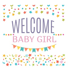 Welcome baby girl shower card Arrival card vector