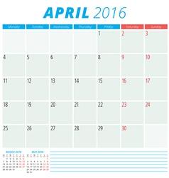 Calendar 2016 flat design template April Week vector image vector image