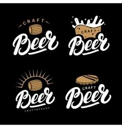 Set of beer hand written lettering logos labels vector