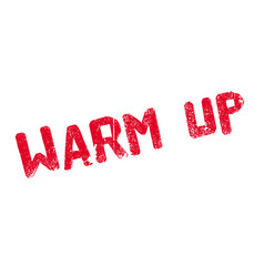 Warm up rubber stamp vector