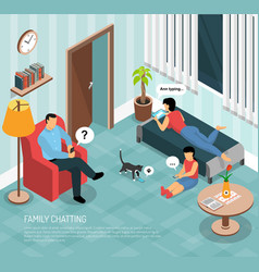 Family home chatting isometric poster vector