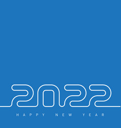 Happy new year 2022 creative greeting card or vector