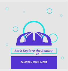 Lets explore the beauty of pakistan monument vector
