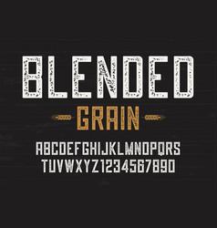 blended grain vintage sans serif font design vector image