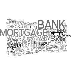 Will your bank give you the best mortgage text vector