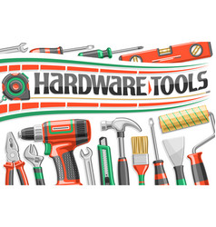 poster for hardware tools vector image