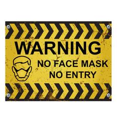warning no mask no entry sign vector image