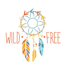 Wild and free slogan ethnic boho style element vector