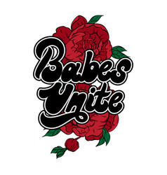 babes unite handwritten lettering made in 90s vector image