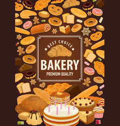 Bakery shop poster pastry food of wheat dough vector