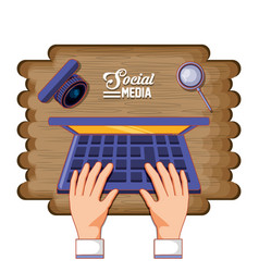 hands with laptop computer and social media icons vector image