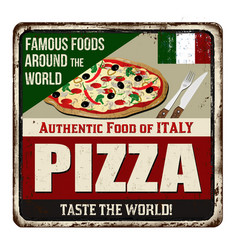 pizza vintage rusty metal sign vector image