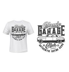 retro cars garage station t-shirt print vector image