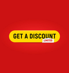 Web button template get a discount limited offer vector