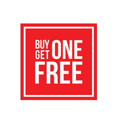 Buy one get one free sign square vector
