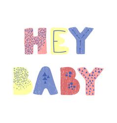 Hay ba- fun hand drawn nursery poster vector