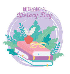 international literacy day glasses ink on stack vector image