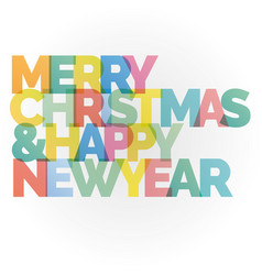 merry christmas and happy new year colorful card vector image