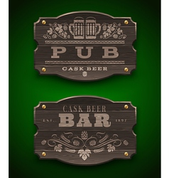 Vintage wooden signs for Pub and Bar vector