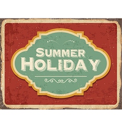 Retro metal sign Summer holiday vector