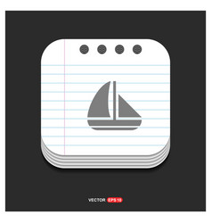 boat icon gray icon on notepad style template eps vector image