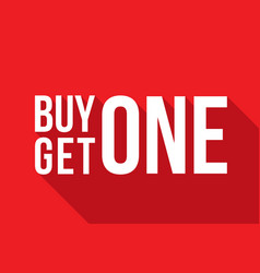 buy one get one sign long shadow vector image