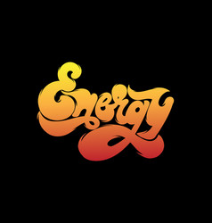 Energy handwritten lettering made in 90s style vector