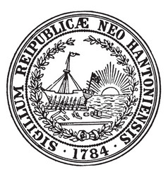 The great seal of the state of new hampshire 1784 vector