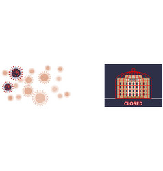 university closed during covid-19 pandemic in cage vector image