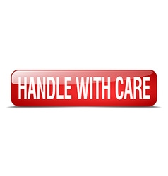 Handle with care red square 3d realistic isolated vector