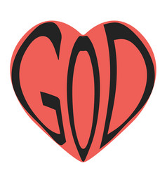 Word text god in heart shape red heart vector
