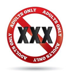 XXX adults only content sign button vector image