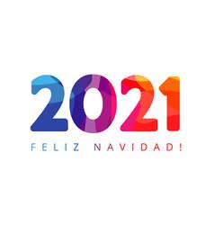 2021 feliz navidad colorful numbers vector image