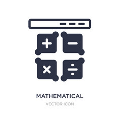 Mathematical operations icon on white background vector
