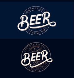 set beer hand written lettering logos vector image