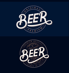 set of beer hand written lettering logos vector image