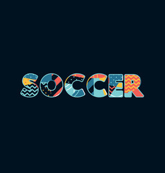 soccer concept word art vector image