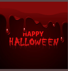 happy halloween lettering with dripping thick vector image