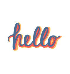 hello quote hand lettering vintage greeting card vector image