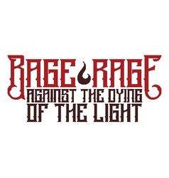 Rage RAge Quote vector image