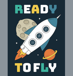 Ready to fly slogan with rocket vector