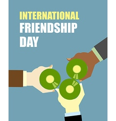 International Friends Day Friends drinking beer vector image vector image