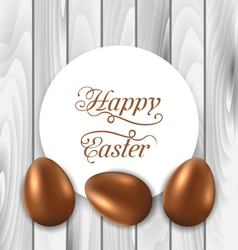 celebration card with Easter chocolate eggs on vector image