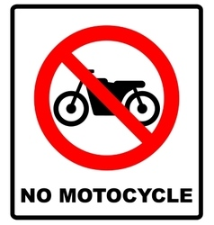 No motorcycle sign on white background vector image
