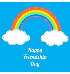 Rainbow happy friendship day white text vector